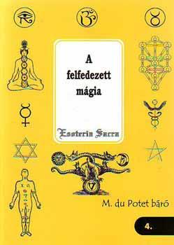 A felfedezett mágia - M. du Potet báró pdf epub