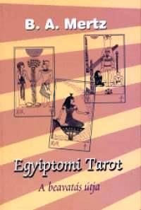 Egyiptomi tarot - Bernd A. Mertz pdf epub