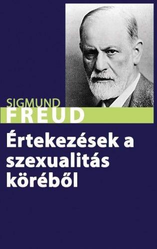 Értekezések a szexualitás köréből - Sigmund Freud pdf epub