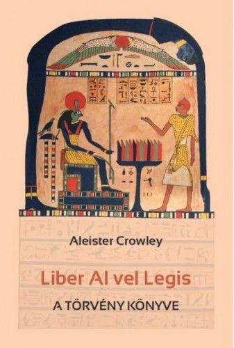 Liber Al vel Legis - A törvény könyve - Aleister Crowley pdf epub