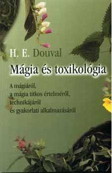 Mágia és toxikológia - H. E. Douval pdf epub