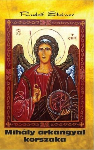 Mihály arkangyal korszaka