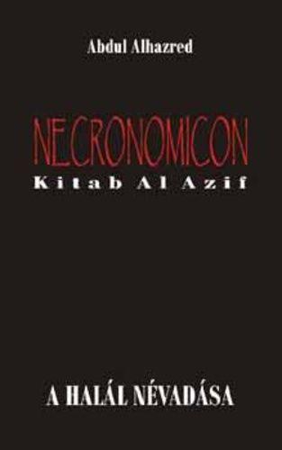 Necronomicon - Kitab Al Azif - A halál névadása
