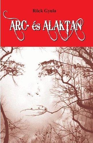 Arc- és alaktan - Röck Gyula pdf epub