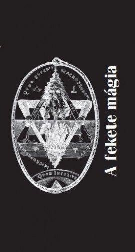 A fekete mágia - Fraternitas Mercurii Hermetis pdf epub