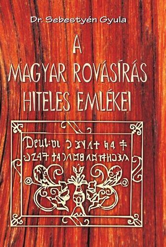 A magyar rovásírás hiteles emlékei