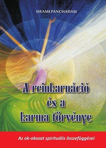 A reinkarnáció és a karma törvénye - PANCHADASI SWAMI pdf epub