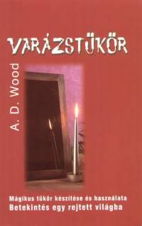 Varázstükör - A.D. Wood pdf epub