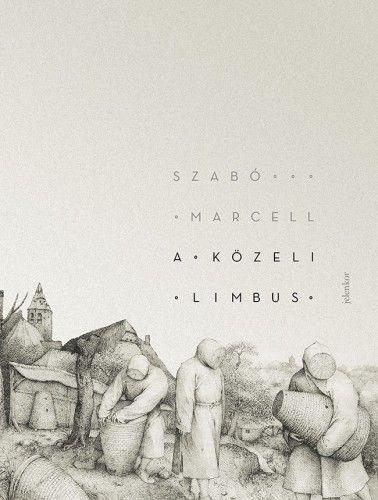 A közeli Limbus - Szabó Marcell pdf epub