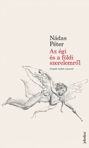 Az égi és a földi szerelemről - Nádas Péter pdf epub