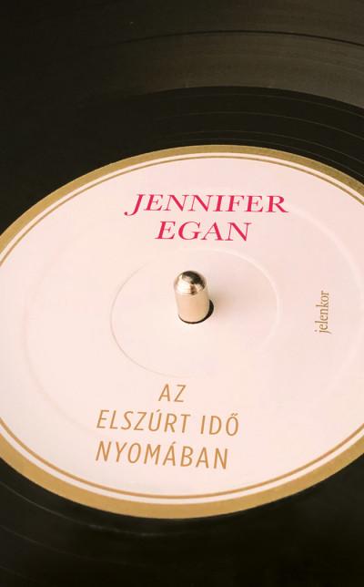 Az elszúrt idő nyomában - Jennifer Egan pdf epub