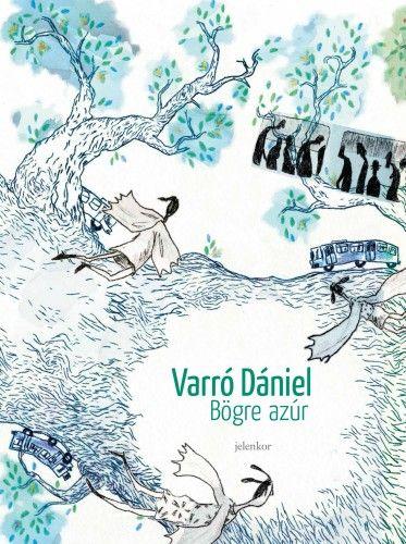 Bögre azúr - Varró Dániel pdf epub