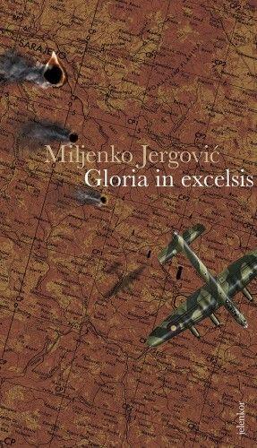 Gloria in excelsis - Miljenko Jergovic |