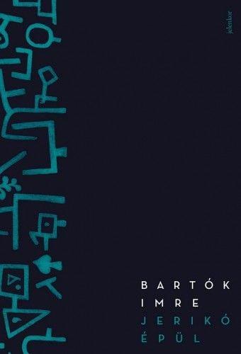Jerikó épül - Bartók Imre |