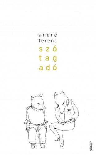 Szótagadó - André Ferenc pdf epub