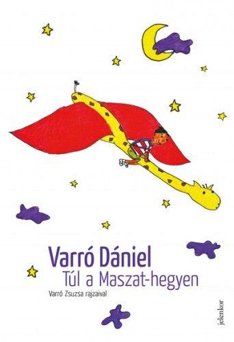 Túl a Maszat-hegyen - Varró Dániel |