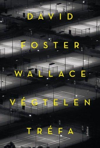 Végtelen tréfa - David Foster Wallace pdf epub