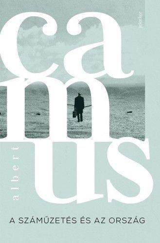 A száműzetés és az ország - Albert Camus |