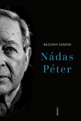 Nádas Péter - Bazsányi Sándor pdf epub