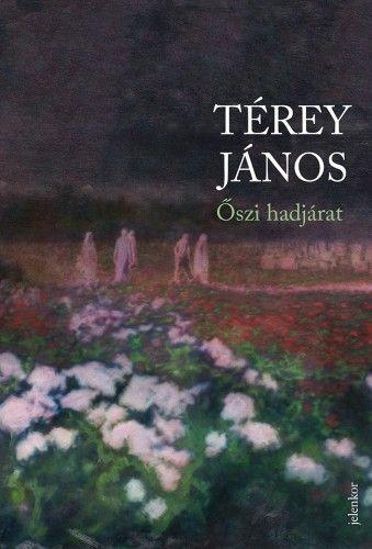 Őszi hadjárat - Térey János pdf epub
