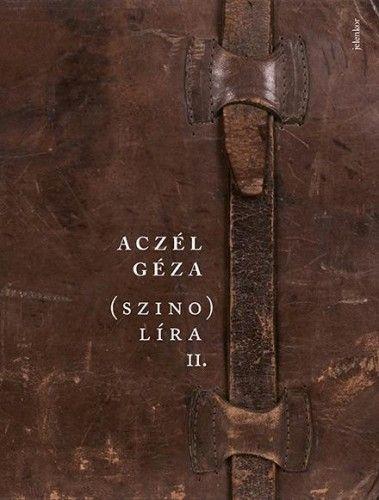 (szino)líra 2. - Aczél Géza |