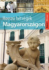 Hosszú hétvégék Magyarországon