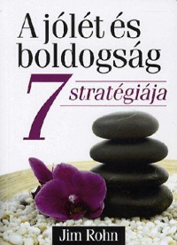 A jólét és boldogság 7 stratégiája - T43 - Jim Rohn |