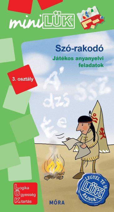 Szó-rakodó - Játékos anyanyelvi feladatok - 3.osztály