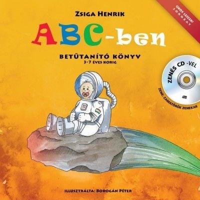 ABC-ben betűtanító könyv - zenés CD-vel - Zsiga Henrik |