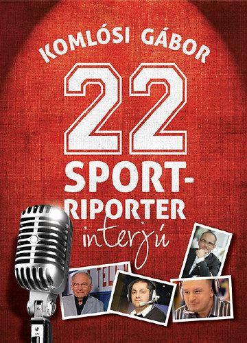 22 sportriporter interjú