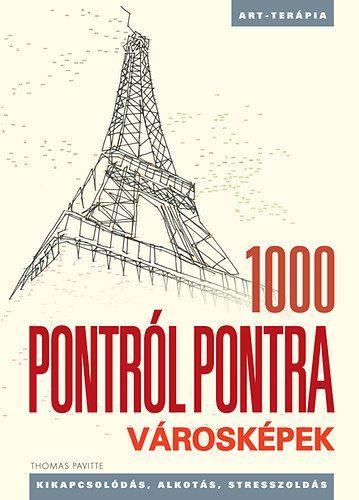 1000 Pontról pontra - Városképek - Kikapcsolódás, alkotás, stresszoldás