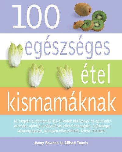100 egészséges étel kismamáknak