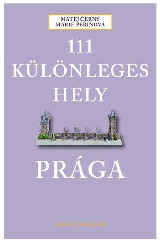 111 Különleges hely - Prága - Matěj Černý |
