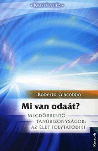 Mi van odaát? - Roberto Giacobbo pdf epub