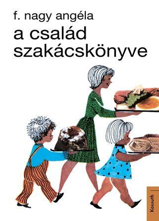 A család szakácskönyve