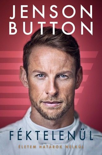 Féktelenül - Jenson Button |