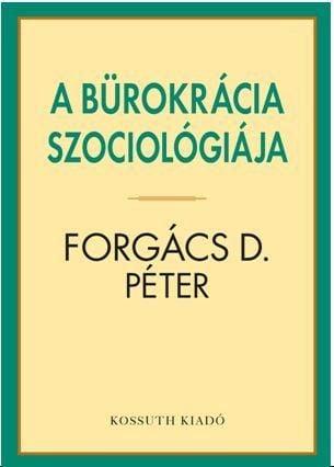 A bürokrácia szociológiája