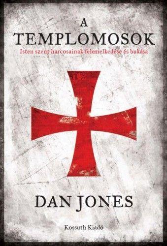 A Templomosok - Dan Jones |