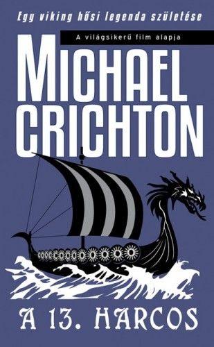 A 13. harcos - Michael Crichton pdf epub