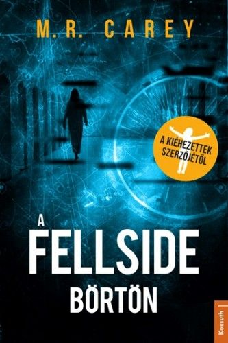 Fellside Börtön - M. R. Carey |
