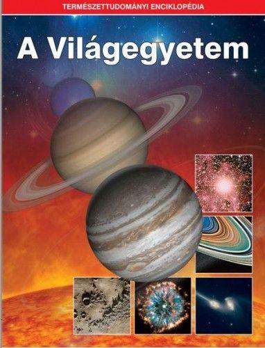 A Világegyetem - Természettudományi enciklopédia 1. -  pdf epub