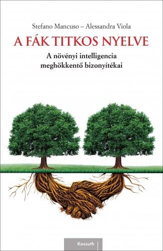 A fák titkos nyelve - Stefano Mancuso pdf epub