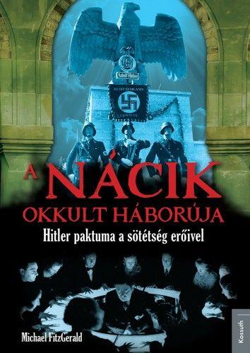 A nácik okkult háborúja
