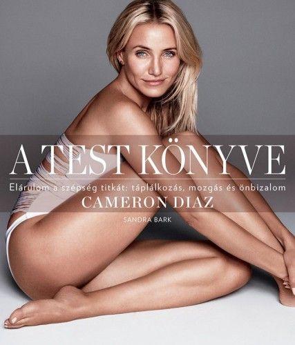 A test könyve (átdolgozott kiadás) - Cameron Diaz |