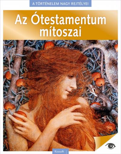 A történelem nagy rejtélyei 2. - Az Ótestamentum mítoszai