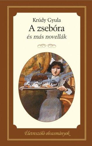 A zsebóra - és más novellák