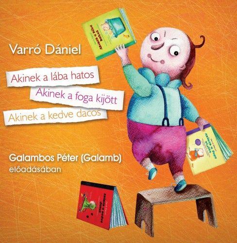 Varró Dániel - Akinek a lába hatos - Hangoskönyv