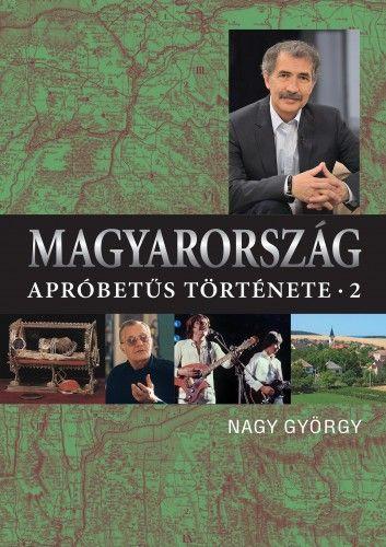 Magyarország apróbetűs története 2. - Nagy György pdf epub