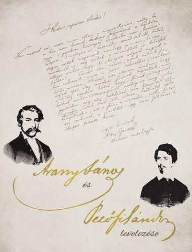 Arany János és Petőfi Sándor levelezése