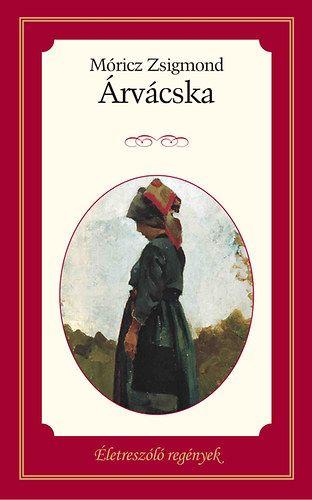 Árvácska - Életreszóló regények 25.